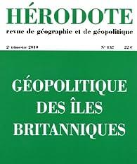 Hérodote, n° 137. Géopolitique des îles Britanniques par Revue Hérodote