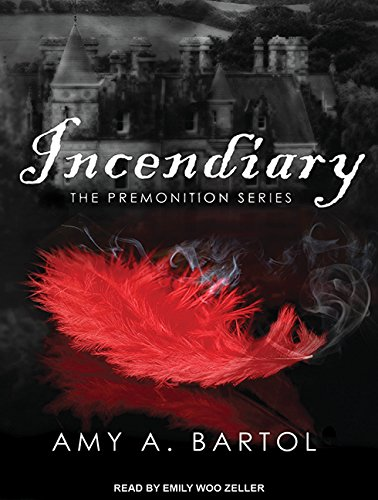 Incendiary (Premonition) by Tantor Audio