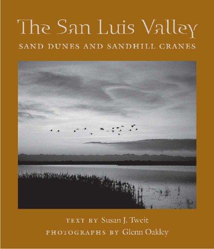 The San Luis Valley: Sand Dunes and Sandhill Cranes (Desert - Arizona Oakley