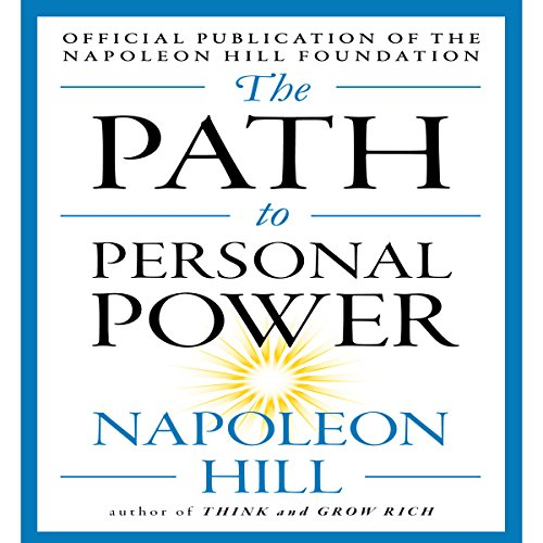 The Path to Personal Power Audiobook [Free Download by Trial] thumbnail
