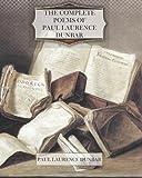 The Complete Poems of Paul Laurence Dunbar, Paul Laurence Dunbar, 1475157576