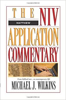Matthew (NIV Application Commentary, The)
