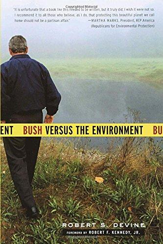 Bush Versus the Environment - Time Shipping Economy International