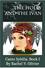 The Holly & the Ivan (Canto Sybilla Book 1) Kindle Edition