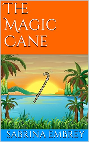 Book: The Magic Cane (Adventures in Fun Forest Book 1) by Sabrina Embrey