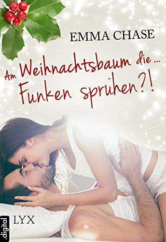 Am Weihnachtsbaum die ... Funken sprühen?! (Tangled) (German Edition)