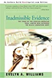 Inadmissible Evidence, Evelyn A. Williams, 0595141706