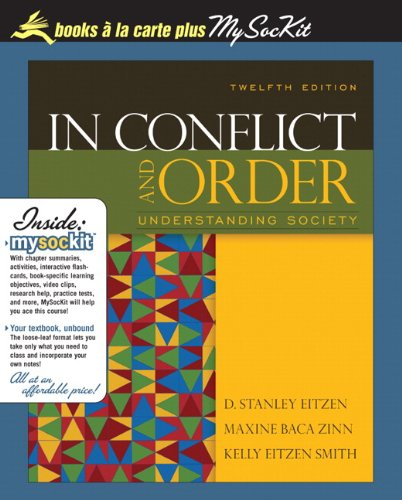 In Conflict and Order: Understanding Society, Unbound (for Books a la Carte Plus) (12th Edition)