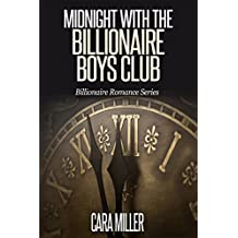 Midnight with the Billionaire Boys Club (Billionaire Romance Series Book 12)