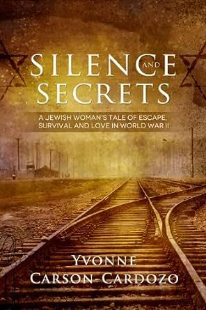 Amazon.com: Silence and Secrets: A Jewish Woman's Tale of ...