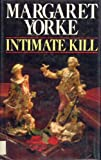 Intimate Kill, Margaret Yorke, 0312425368
