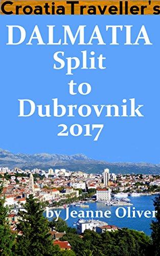 Croatia Traveller's Dalmatia: Split to Dubrovnik 2017