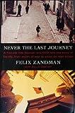 Never the Last Journey, Felix Zandman and David Chanoff, 0805241280