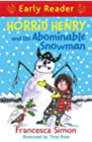Horrid Henry and the Abominable Snowman: Book 33 (Horrid Henry Early Reader)