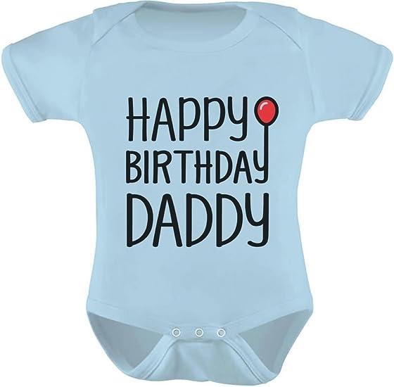Happy Birthday Daddy Baby Vest Baby Grow 100/% Cotton Boys Girls Bodys