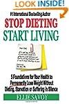 Stop Dieting Start Living: 5 Foundati...