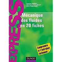 Mécanique des fluides en 20 fiches (Express) (French Edition)