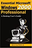 Essential Windows 2000 Professional, Jerry Ford, 0595171028