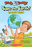Save the Earth!, Abby Klein, 0545295033