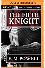 The Fifth Knight by E.M. Powell (2015-09-15) MP3 CD