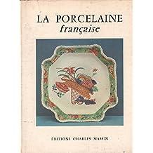 La porcelaine francaise / 37 planches