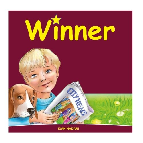 Winner: Teach How to Help your Child Believe in Themselves (Bedtimes Story Fiction Children's Picture Book) (Volume 3) PDF