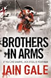 Brothers in Arms, Iain Gale, 0007253583