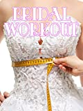 Bridal Workout