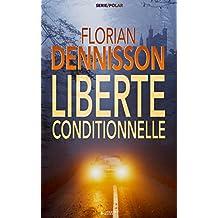Liberté conditionnelle (polar): la série suspense Romeo Brigante, t.1 (French Edition)