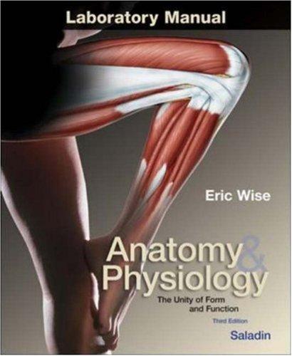 Anatomy and Physiology Laboratory Manual t/a Saladin