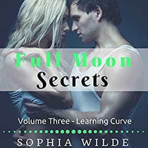 Full Moon Secrets, Volume Three Audiobook