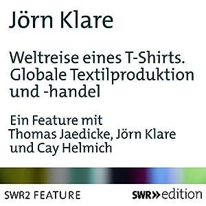 Weltreise eines T-Shirts Hörbuch