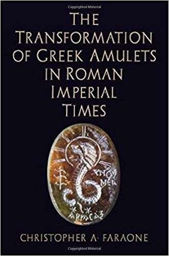 Download The Transformation of Greek Amulets in Roman Imperial Times (Empire and After) pdf