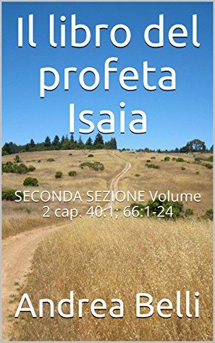 il-libro-del-profeta-isaia-seconda-sezione-volume-2-cap-401-661-24-italian-edition