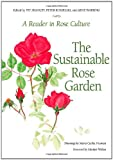 Amazon / Brand: Casemate Pub: Sustainable Rose Garden A Reader in Rose Culture