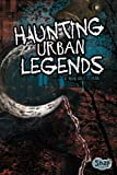 Haunting Urban Legends, Megan Cooley Peterson, 1429699833