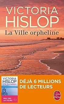La ville orpheline par Hislop