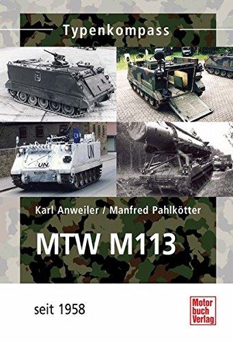 MTW M-113: Seit 1962 (Typenkompass)