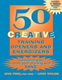 50 Creative Training Openers and Energizers
