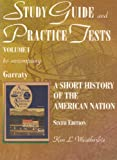 A Short History of the American Nation, Garraty, John A., 0065013298