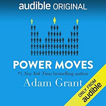 Power Moves Lessons from Davos - Adam Grant