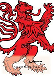 Alchemy And The Treasure Of The Red Lion