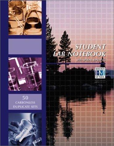 (Student Lab Notebook: 50 Spiral Bound duplicate pages by Hayden-McNeil published by Hayden Mcneil Pub [Spiral-bound] 2000)
