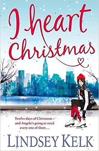 Iheart Christmas.I Heart Christmas I Heart Series Amazon Co Uk Lindsey