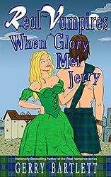 Real Vampires: When Glory Met Jerry (Volume 13)