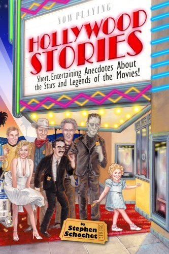 - Hollywood Stories: a Book about Celebrities, Movie Stars, Gossip, Directors, Famous People, History, and more!