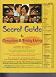 img - for Secret Guide to Computers & Tricky Living (31st edition for 2012) book / textbook / text book