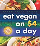 Eat Vegan on $4.00 a Day, Ellen Jaffe Jones, 1570672571