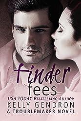 Finder Fees (A TroubleMaker Novel)