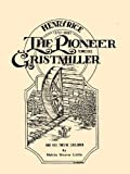 Henry Rice, , the Pioneer Tennessee Gristmiller and His Twelve Children, Melvin Weaver Little, 0788436546